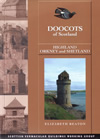 Doocots of Scotland: Highland, Orkney and Shetland